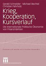 Krieg, Kooperation, Kursverlauf af Michael Bechtel, Christian Fahrholz, Gerald Schneider