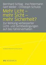 Mehr Licht - Mehr Sicht - Mehr Sicherheit?