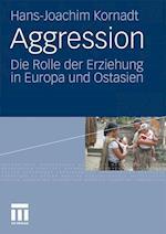 Aggression af Hans-Joachim Kornadt