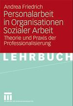 Personalarbeit in Organisationen Sozialer Arbeit af Andrea Friedrich