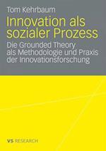 Innovation ALS Sozialer Prozess af Tom Kehrbaum