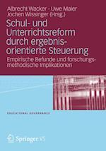 Schul- und Unterrichtsreform durch ergebnisorientierte Steuerung (Educational Governance)