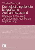 Der Selbst Eingeleitete Biografische Ausnahmezustand af T. Rkan Kanbicak, Turkan Kanbicak, T. Rk N. Kanbi Ak