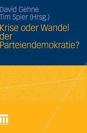 Krise Oder Wandel Der Parteiendemokratie?
