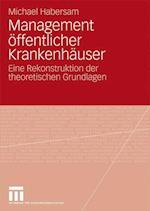 Management Offentlicher Krankenhauser af Michael Habersam