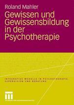Gewissen Und Gewissensbildung in Der Psychotherapie af Roland Mahler