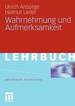 Wahrnehmung Und Aufmerksamkeit af Helmut Leder, Ulrich Ansorge