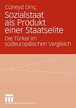 Sozialstaat ALS Produkt Einer Staatselite af Cuneyd Dinc, C. Neyd Dinc