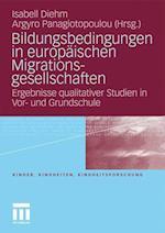 Bildungsbedingungen in Europäischen Migrationsgesellschaften