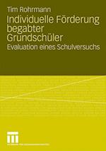 Individuelle Forderung Begabter Grundschuler af Tim Rohrmann