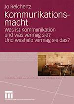 Kommunikationsmacht af Jo Reichertz