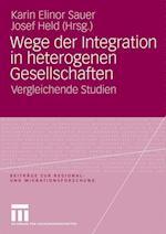 Wege Der Integration in Heterogenen Gesellschaften