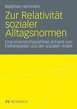 Zur Relativitat Sozialer Alltagsnormen af Matthias Herrmann
