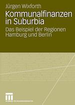 Kommunalfinanzen in Suburbia af Jurgen Wixforth, J. Rgen Wixforth, Jeurgen Wixforth