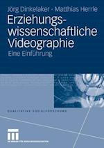 Erziehungswissenschaftliche Videographie af Joerg Dinkelaker, Matthias Herrle