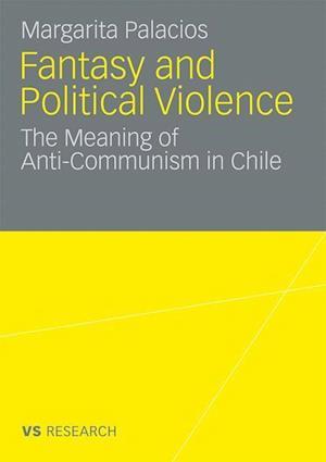 Fantasy and Political Violence