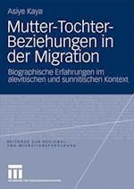 Mutter-Tochter-Beziehungen in Der Migration af Asiye Kaya