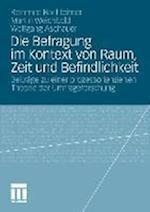 Die Befragung Im Kontext Von Raum, Zeit Und Befindlichkeit af Wolfgang Aschauer, Martin Weichbold, Reinhard Bachleitner