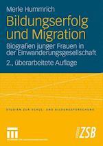 Bildungserfolg Und Migration af Merle Hummrich