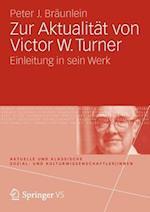 Zur Aktualitat von Victor W. Turner
