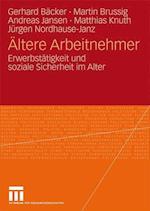 Altere Arbeitnehmer af Martin Brussig, Andreas Jansen, Gerhard B. Cker