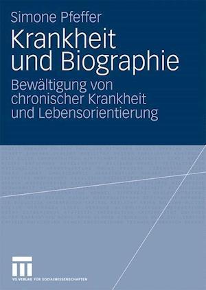 Krankheit Und Biographie