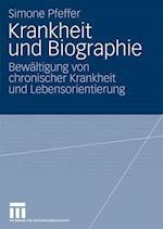 Krankheit Und Biographie af Simone Pfeffer