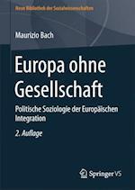 Europa Ohne Gesellschaft af Maurizio Bach