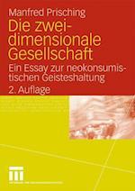 Die Zweidimensionale Gesellschaft af Manfred Prisching