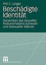 Beschadigte Identitat af Phil C. Langer