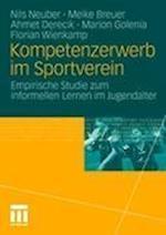 Kompetenzerwerb Im Sportverein af Ahmet Derecik, Nils Neuber, Meike Breuer
