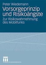 Vorsorgeprinzip Und Risikoangste af Peter Wiedemann