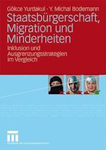Staatsburgerschaft, Migration Und Minderheiten af G'Okce Yurdakul, G. Kce Yurdakul, Michal Bodemann