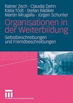 Organisationen in Der Weiterbildung af Claudia Dehn, Katia T. Dt, Rainer Zech