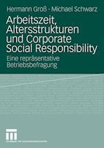 Arbeitszeit, Altersstrukturen Und Corporate Social Responsibility af Hermann Gro, Hermann Gross, Michael Schwarz