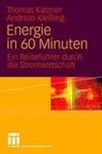 Energie in 60 Minuten af Andreas Kie Ling, Thomas K. Stner, Thomas Kastner
