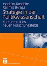 Strategie in Der Politikwissenschaft af Joachim Raschke
