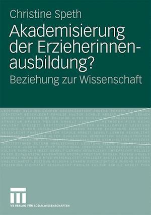 Akademisierung Der Erzieherinnenausbildung?