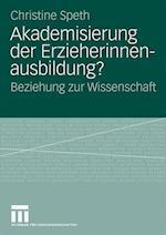 Akademisierung Der Erzieherinnenausbildung? af Christine Speth