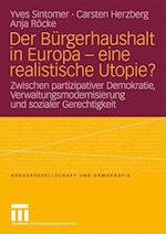 Der Burgerhaushalt in Europa - Eine Realistische Utopie? af Carsten Herzberg, Anja R. Cke, Yves Sintomer