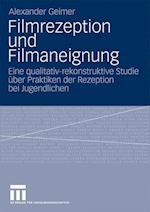 Filmrezeption Und Filmaneignung af Alexander Geimer