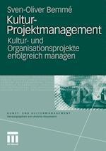 Kultur-Projektmanagement af Sven-Oliver Bemm, Sven-Oliver Bemme