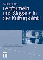 Leitformeln Und Slogans in Der Kulturpolitik af Max Fuchs