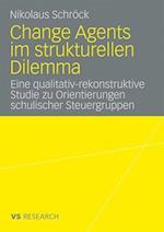 Change Agents Im Strukturellen Dilemma af Nikolaus Schrock