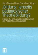 'Bildung' Jenseits Padagogischer Theoriebildung?