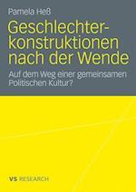 Geschlechterkonstruktionen Nach Der Wende af Pamela He, Pamela Hess