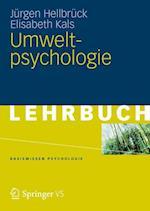 Umweltpsychologie af Elisabeth Kals, Jurgen Hellbruck, J. Rgen Hellbr Ck