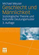 Geschlecht Und Mannlichkeit af Michael Meuser
