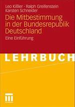 Die Mitbestimmung in Der Bundesrepublik Deutschland af Leo Kissler, Ralph Greifenstein, Karsten Schneider