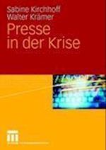 Presse in Der Krise af Sabine Kirchhoff, Walter Kramer, Walter Kr Mer